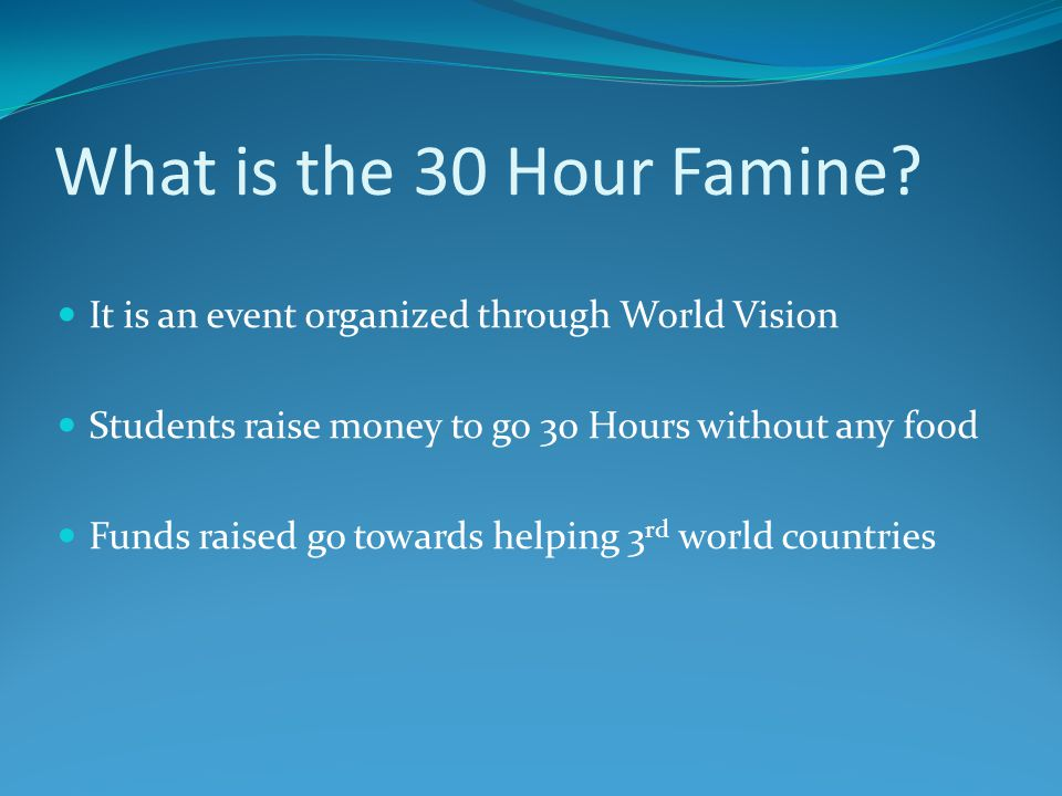 What is the 30 Hour Famine.