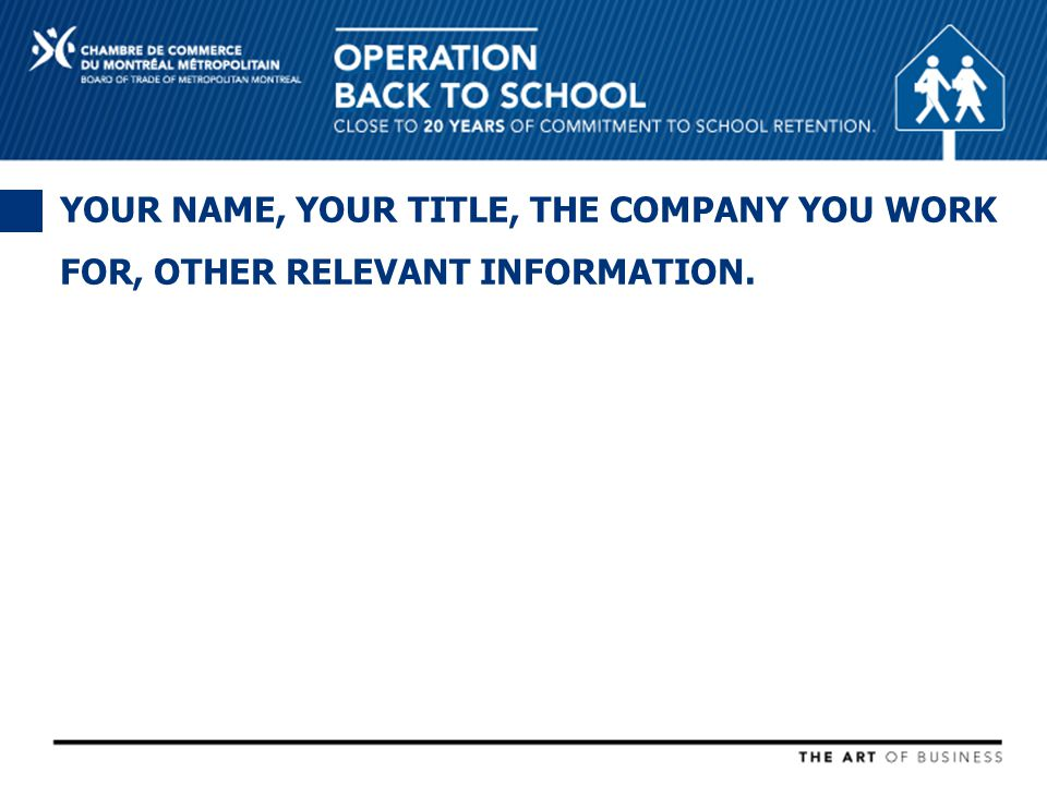 YOUR NAME, YOUR TITLE, THE COMPANY YOU WORK FOR, OTHER RELEVANT INFORMATION.
