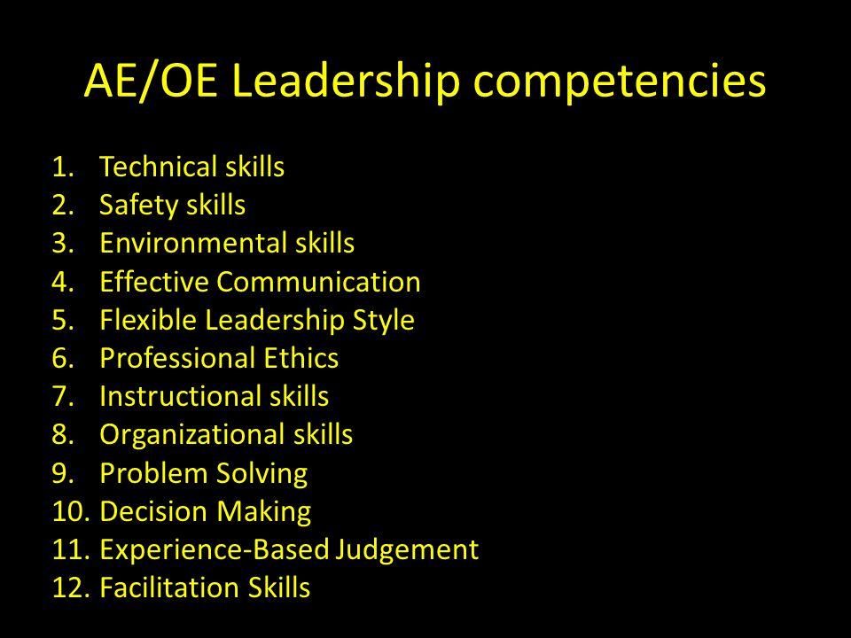 AE/OE Leadership competencies PE training Teaching, Organization, Professional Ethics, Flexible LD Style…