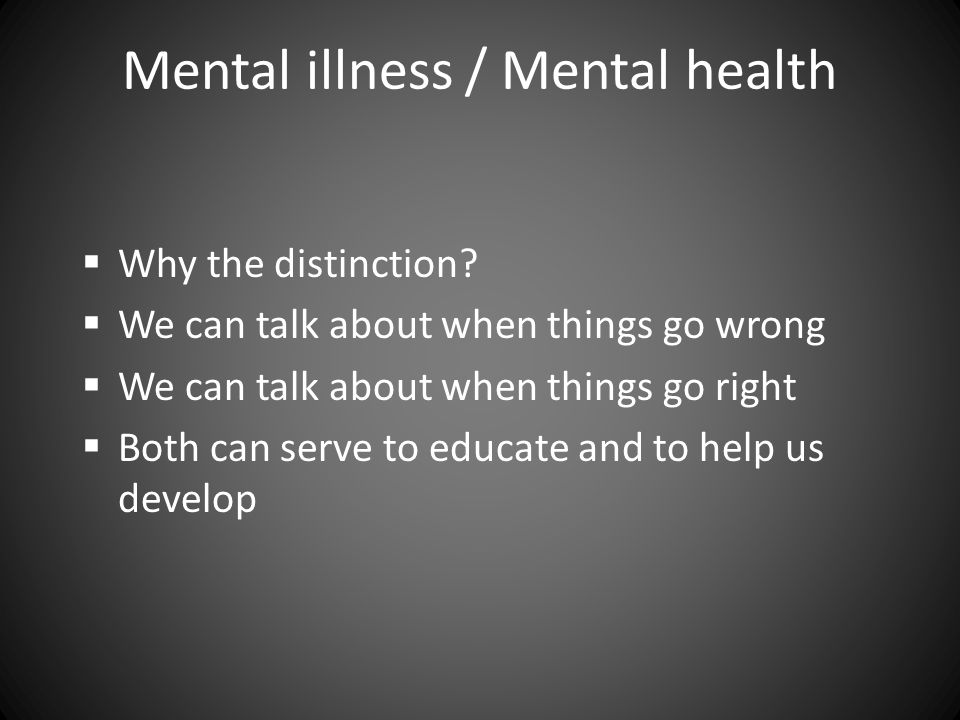 What is mental health?...according to me  A balanced life where obligation and pleasure do not clash  An ability to adapt to varying circumstances  An ability to accept what you don't or can't have  In short, the ability to change what can be changed and to accept what cannot …hey, where did I hear that before?