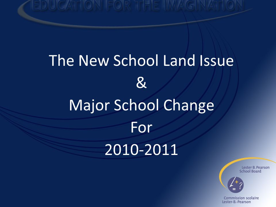 The New School Land Issue & Major School Change For 2010-2011