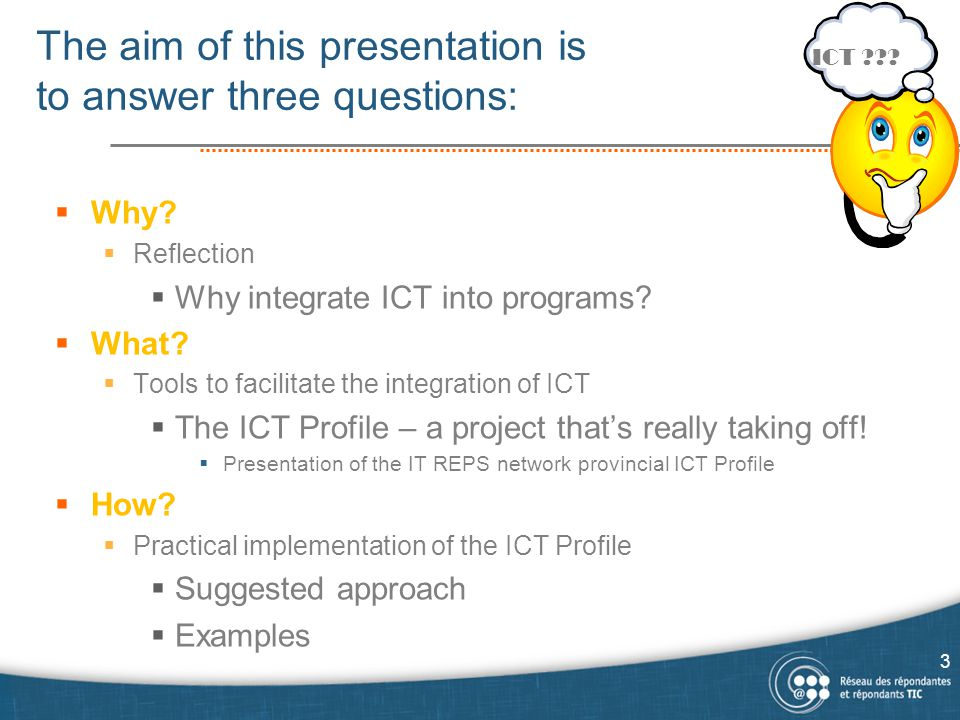 The aim of this presentation is to answer three questions:  Why.