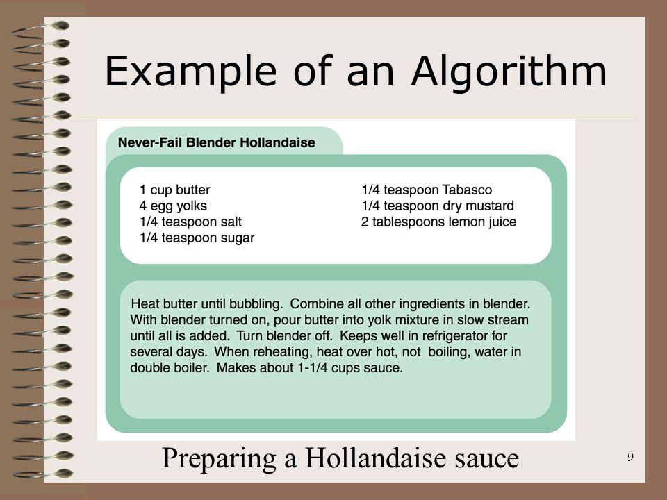 9 Example of an Algorithm Preparing a Hollandaise sauce