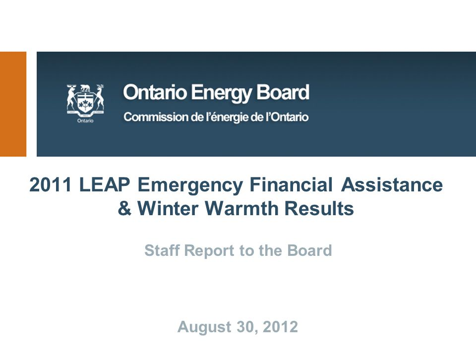 2011 LEAP Emergency Financial Assistance & Winter Warmth Results Staff Report to the Board August 30, 2012