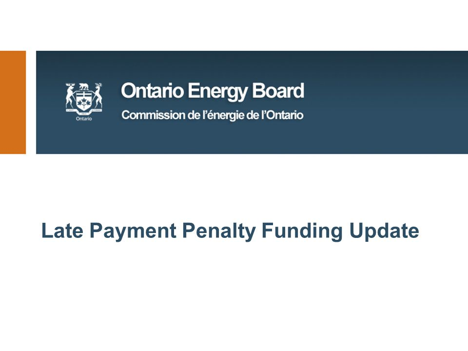 Late Payment Penalty Funding Update