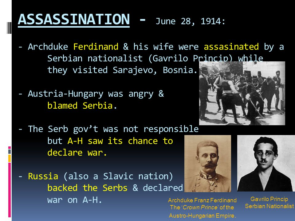 CRISIS – The chain of events leading up to WW I  June 28: The Assassination.