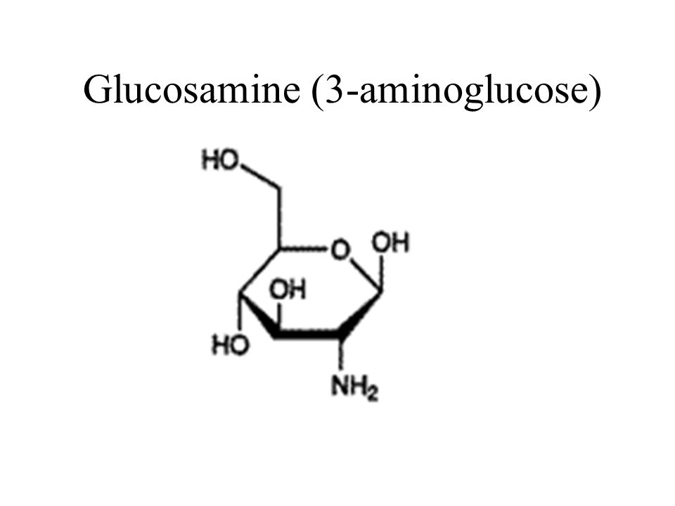 Glucosamine (3-aminoglucose)