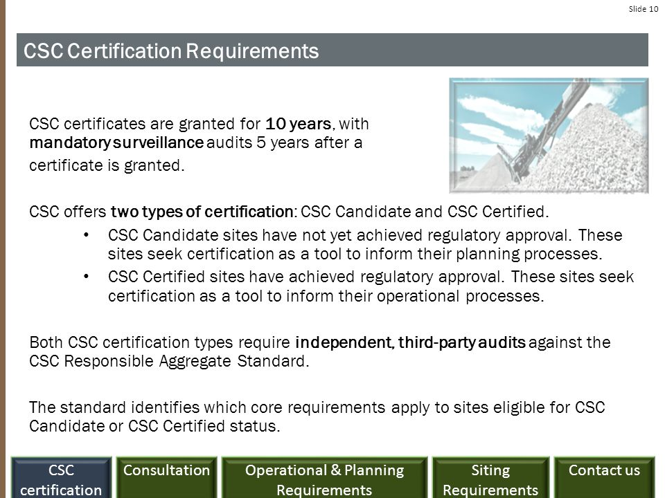 ConsultationCSC certification Siting Requirements Contact usOperational & Planning Requirements Slide 10 CSC Certification Requirements CSC certificat