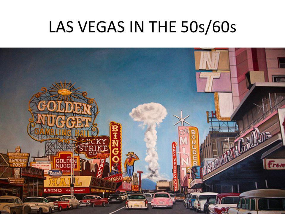 LAS VEGAS IN THE 50s/60s