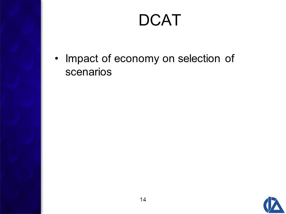 14 DCAT Impact of economy on selection of scenarios
