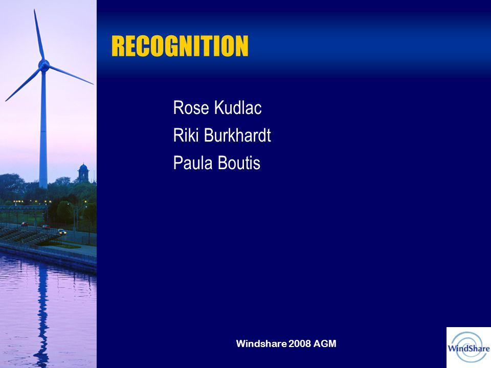 Windshare 2008 AGM RECOGNITION Rose Kudlac Riki Burkhardt Paula Boutis