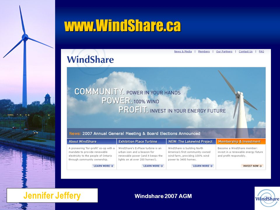 Windshare 2007 AGM www.WindShare.ca Jennifer Jeffery