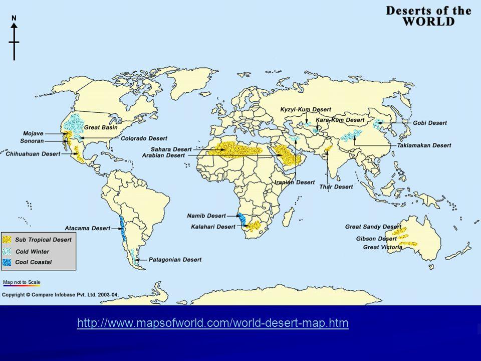 http://www.mapsofworld.com/world-desert-map.htm