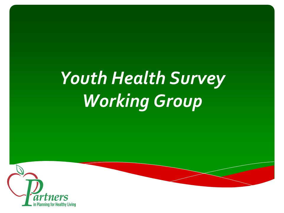 Youth Health Survey Working Group