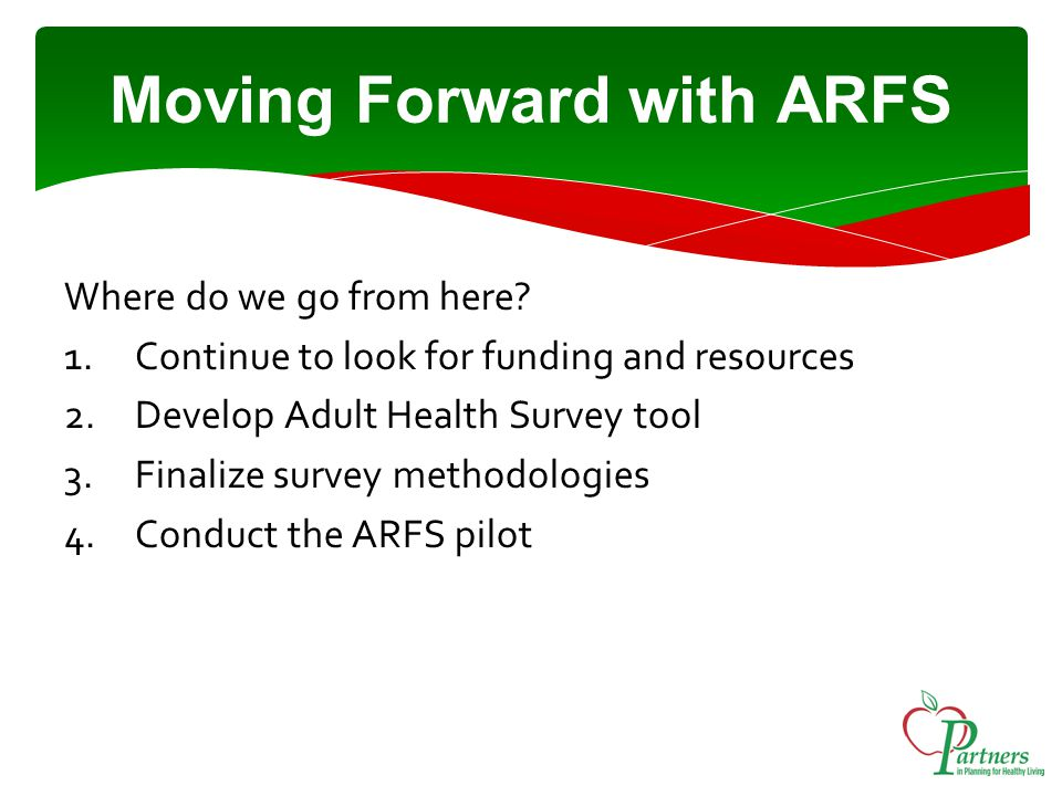 Moving Forward with ARFS Where do we go from here.