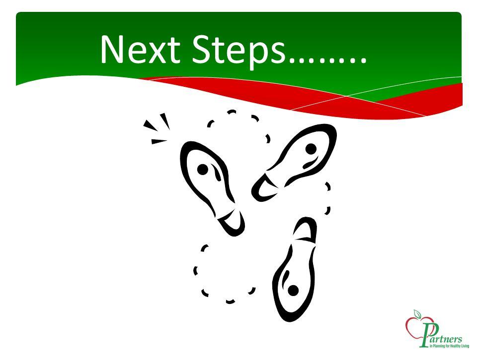 Next Steps……..