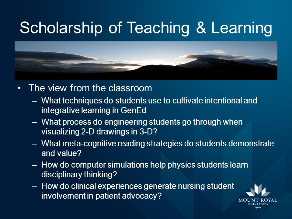 Scholarship of Teaching & Learning The view from the classroom –What techniques do students use to cultivate intentional and integrative learning in G