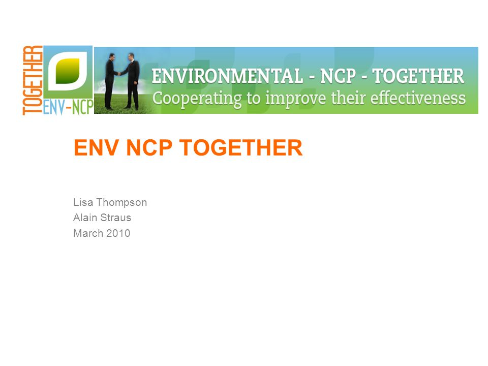 ENV NCP TOGETHER Lisa Thompson Alain Straus March 2010