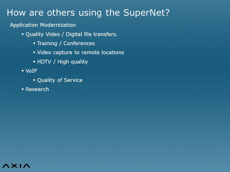 How are others using the SuperNet.