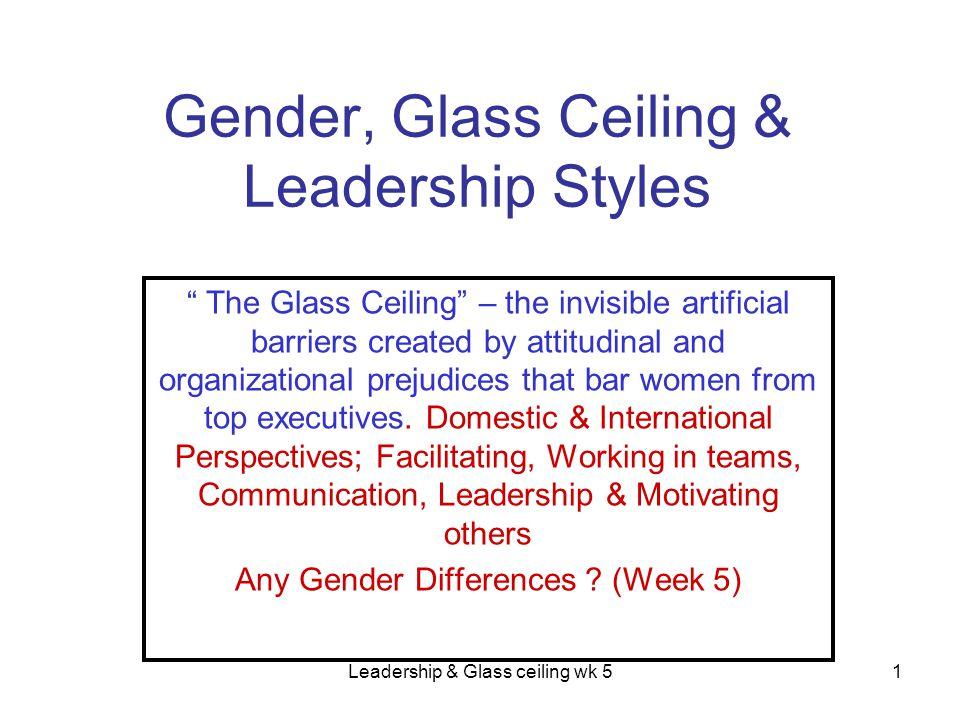 Leadership & Glass ceiling wk 532 Women Entrepreneurs.
