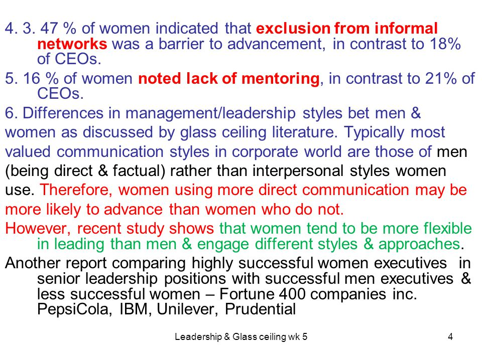 Leadership & Glass ceiling wk 55 1.Successful women executives are twice as likely to use a more interpersonal style than men.