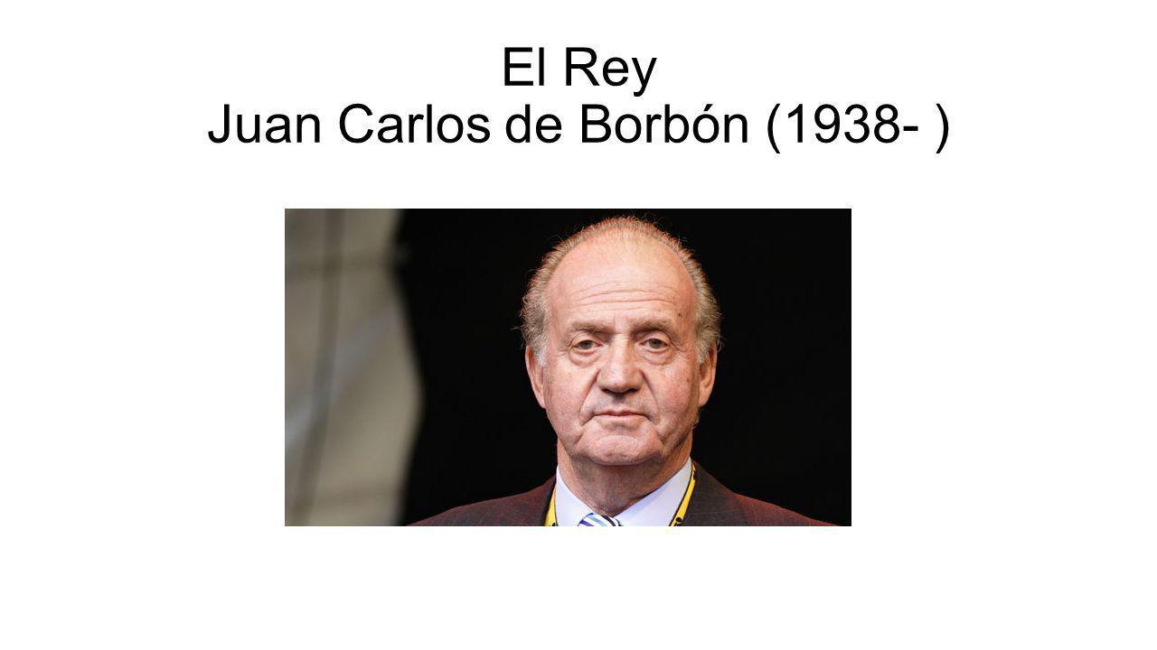 El Rey Juan Carlos de Borbón (1938- )