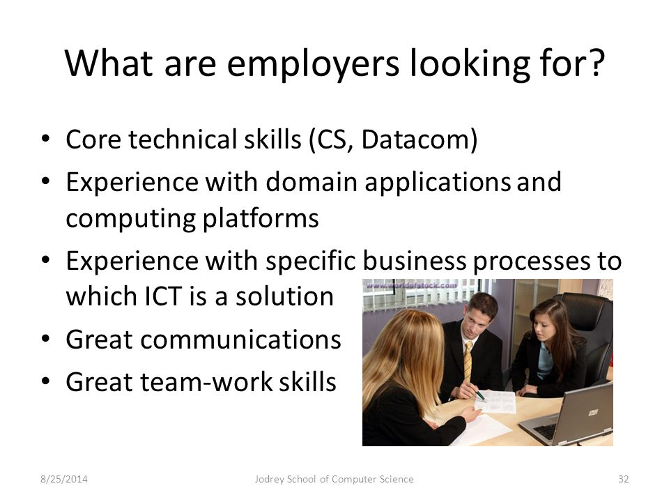 What are employers looking for.