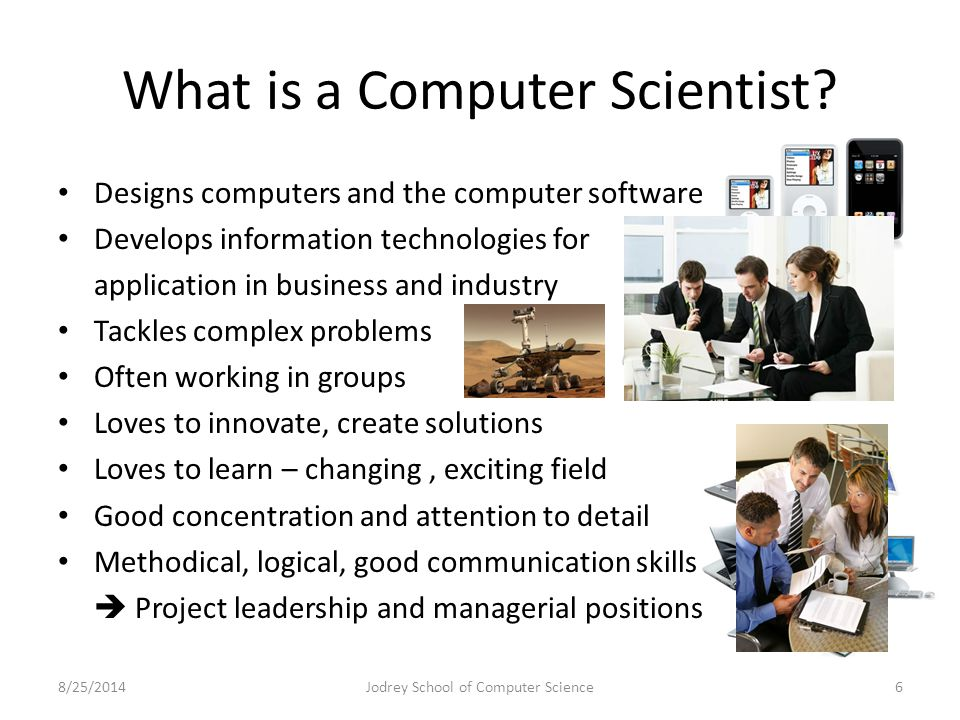 What is a Computer Scientist.