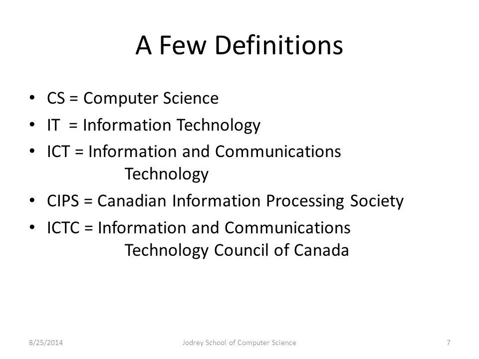 Nova Scotia's best kept secret: Entrepreneurial opportunities here at home 8/25/2014Jodrey School of Computer Science28