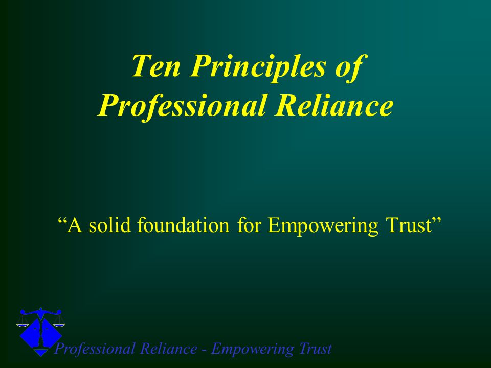 The 9th Principle of Professional Reliance Plan for Conflict Resolution.