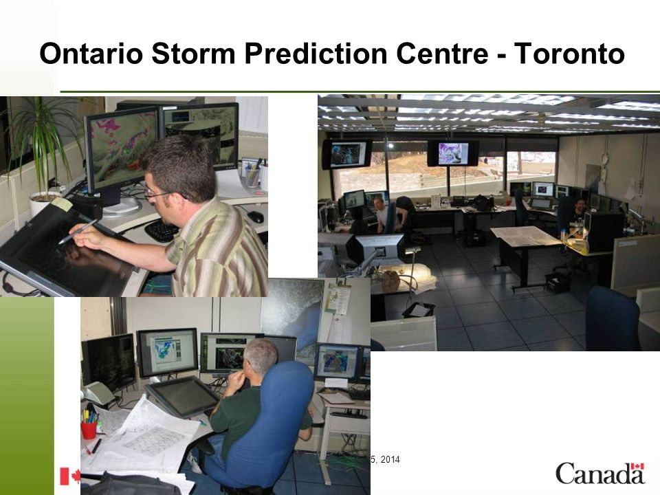 Page 24 – August 25, 2014 2010 Tornado Event – June 6 Leamington 4 tornadoes confirmed in the Harrow, Leamington area of Essex county 1 F2, 2 F1, 1 F0 Tornadoes occurred around 3 AM Public concerns about notification for nocturnal storms