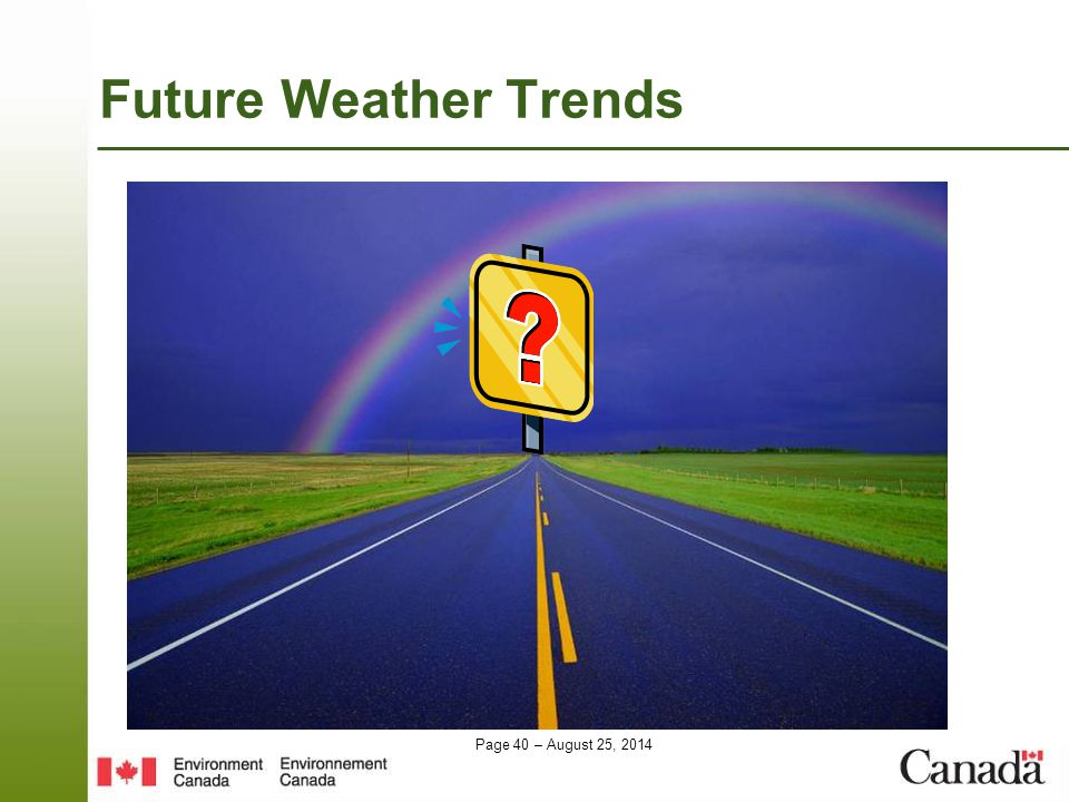 Page 40 – August 25, 2014 Future Weather Trends