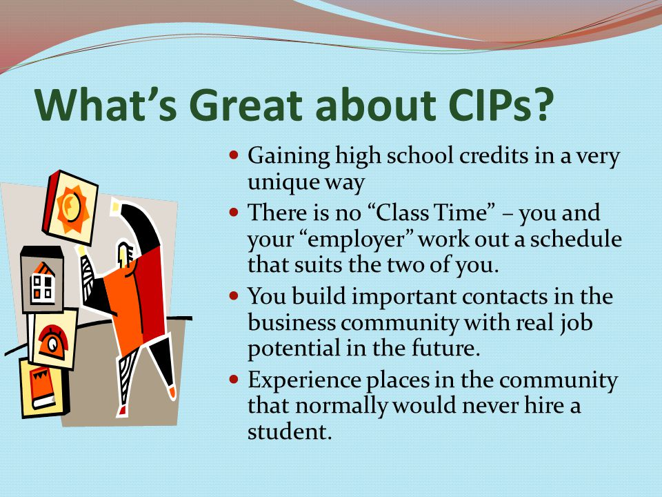 What's Great about CIPs.