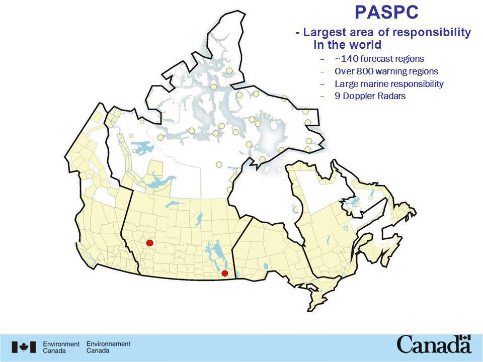 Page 4 PASPC - Largest area of responsibility in the world –~140 forecast regions –Over 800 warning regions –Large marine responsibility –9 Doppler Ra
