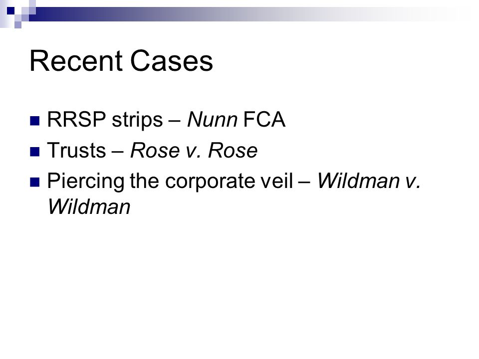 Recent Cases RRSP strips – Nunn FCA Trusts – Rose v.
