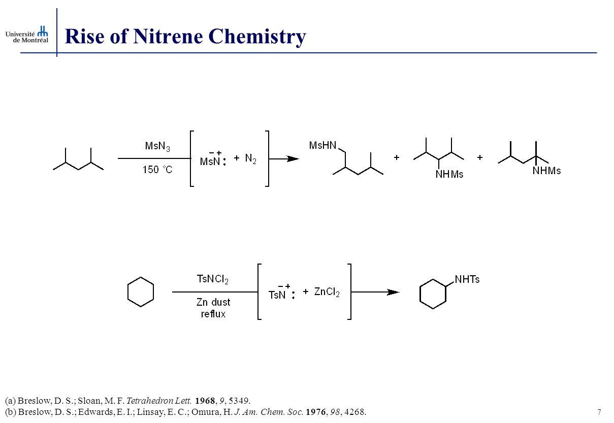 Rise of Nitrene Chemistry (a) Breslow, D. S.; Sloan, M.