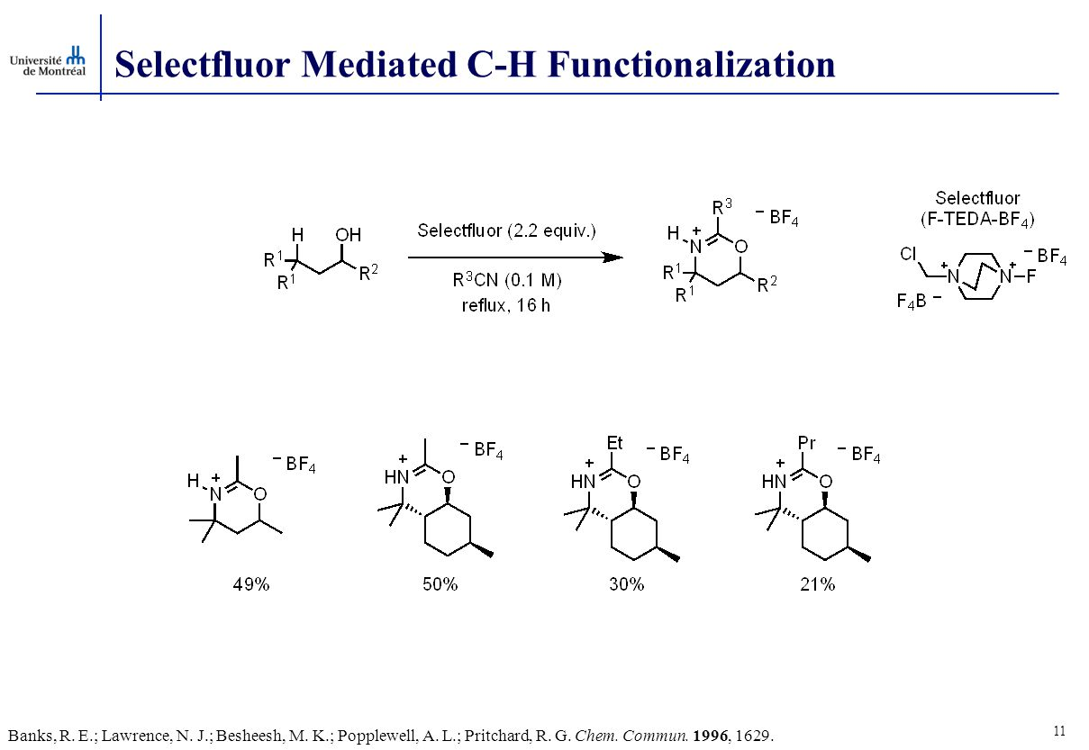 Selectfluor Mediated C-H Functionalization 11 Banks, R.