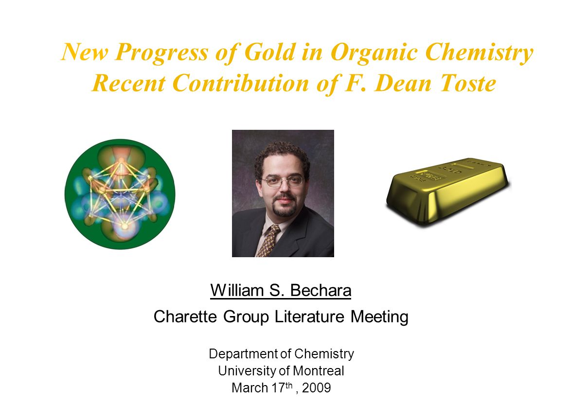 2 Outline General Properties of Gold Particularities and advantages of Gold in Homogeneous Catalysis Relativistic effects of Gold (Quantum Chemistry studies) Examples of the Relativistic Effect Initial Tryouts with Gold in Organic Chemistry Contribution of F.