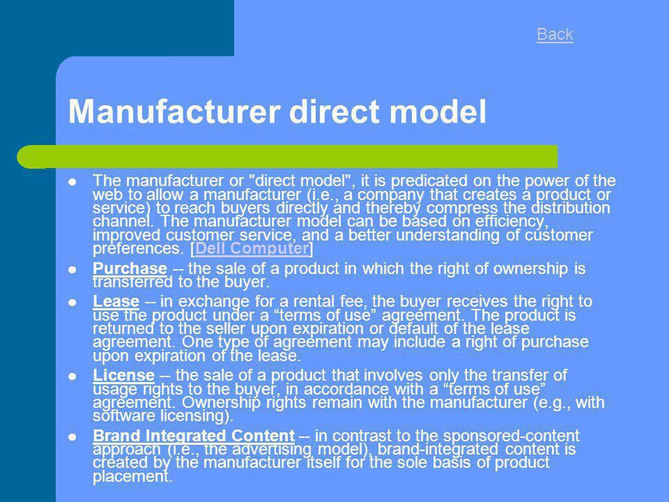 Manufacturer direct model The manufacturer or