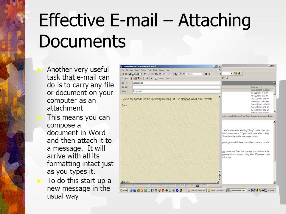 Effective E-mail – Attaching Documents  Next attach a file by clicking the Paperclip icon which will insert a file.