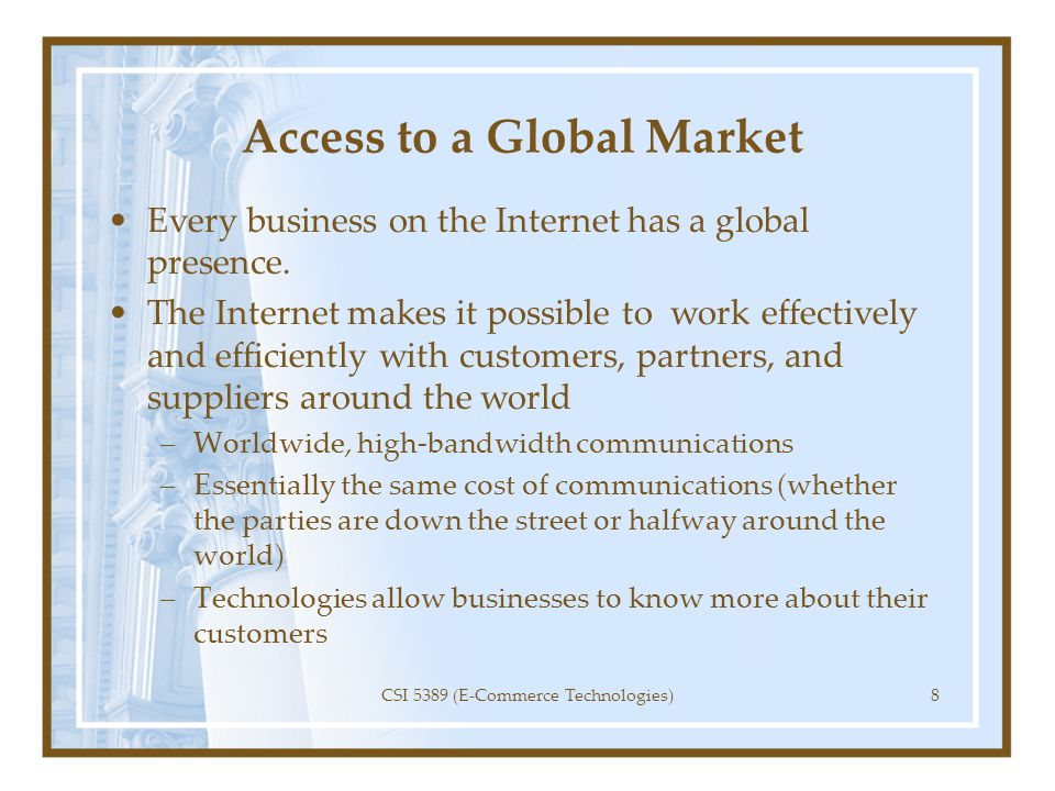 The CVC (cont.) Thinking carefully about the value chain helps to select the most important ideas from a long list of possible activities in Internet commerce.