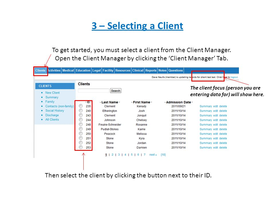 To get started, you must select a client from the Client Manager.