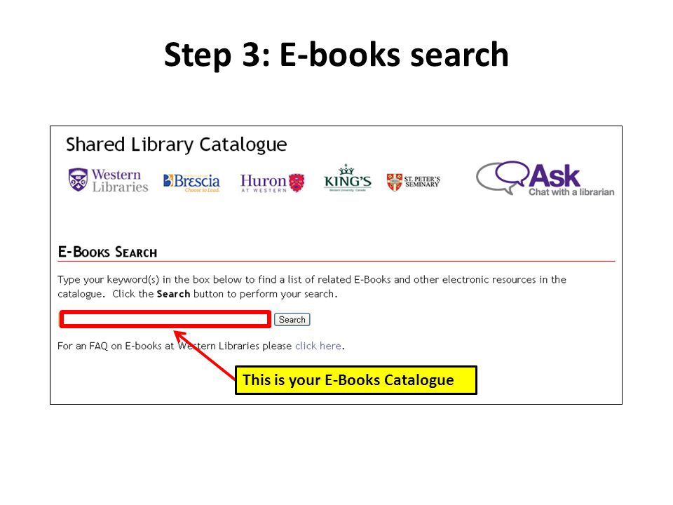Step 3: E-books search This is your E-Books Catalogue
