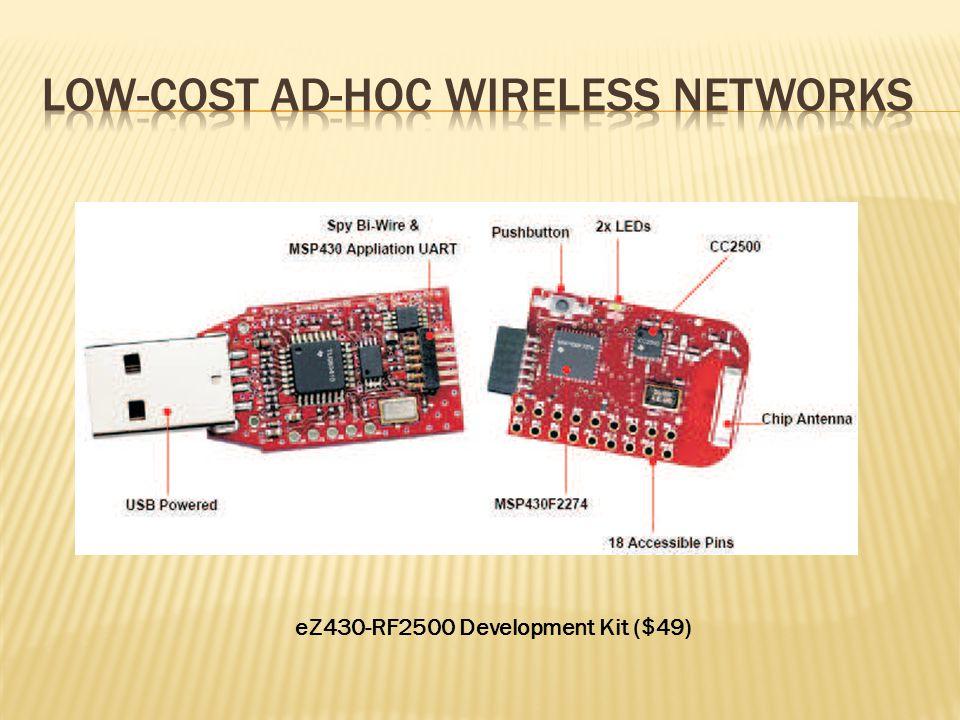 eZ430-RF2500 Development Kit ($49)