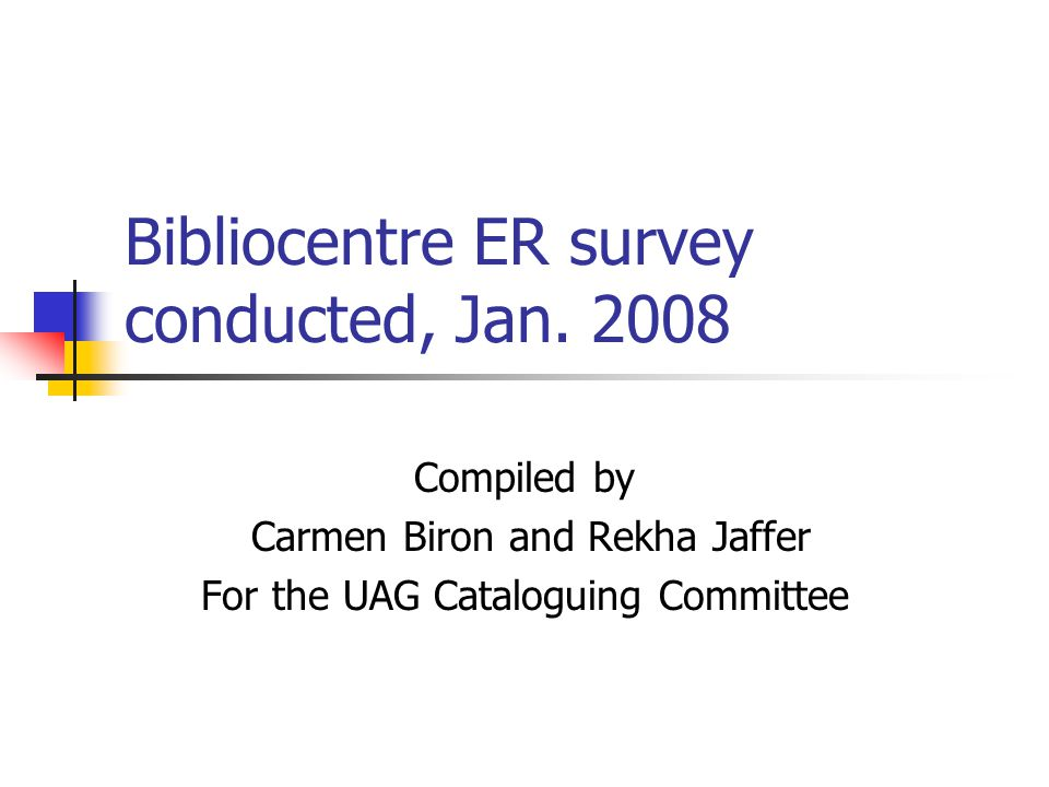 Bibliocentre ER survey conducted, Jan.