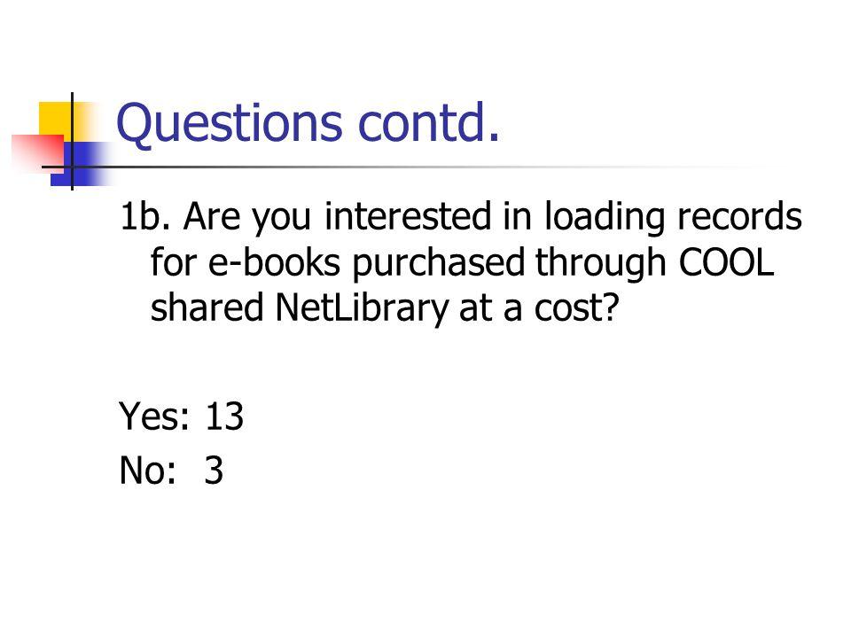 Questions contd. 1b.