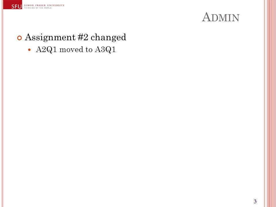 33 A DMIN Assignment #2 changed A2Q1 moved to A3Q1