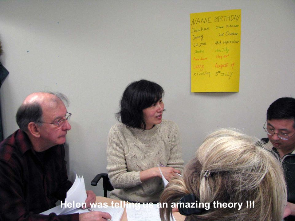 Helen was telling us an amazing theory !!!