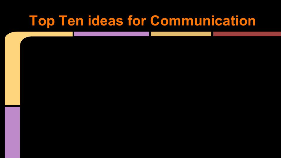 Top Ten ideas for Communication