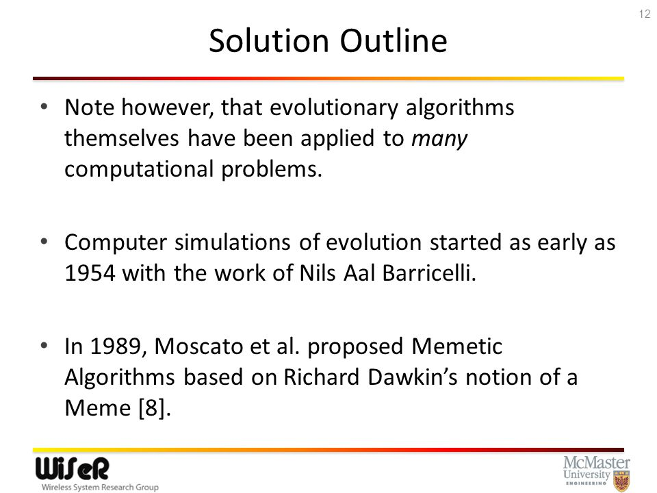 Solution Outline At the time being, there are no applications of evolutionary algorithms to optimize scheduled demands in optical networks, and the current approach seems to be to use a holding-time unaware (HTU) approach.